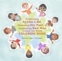 2017_Melissa Lopez Charepoo_ Coloring Book_ Ayyam-i-Ha, the Fast and Naw-Ruz_COVER